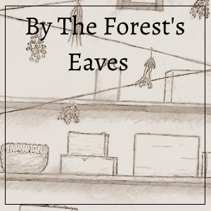 By the Forest's Eaves