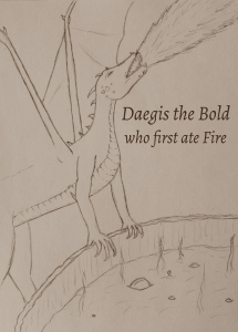 Daegis the Bold who first ate Fire